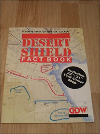 Desert Shield Factbook (with Full Color Fold-out Map of Region) written by Frank Chadwick