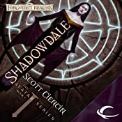 Shadowdale: Forgotten Realms: The Avatar, Book 1 | Scott Ciencin