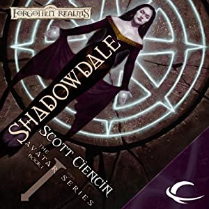 Shadowdale: Forgotten Realms: The Avatar, Book 1 | [Scott Ciencin]
