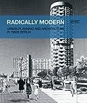 Radically Modern: Urban Planning and...