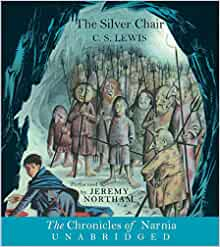 The silver chair narnia c s lewis jeremy northam 9780060582579
