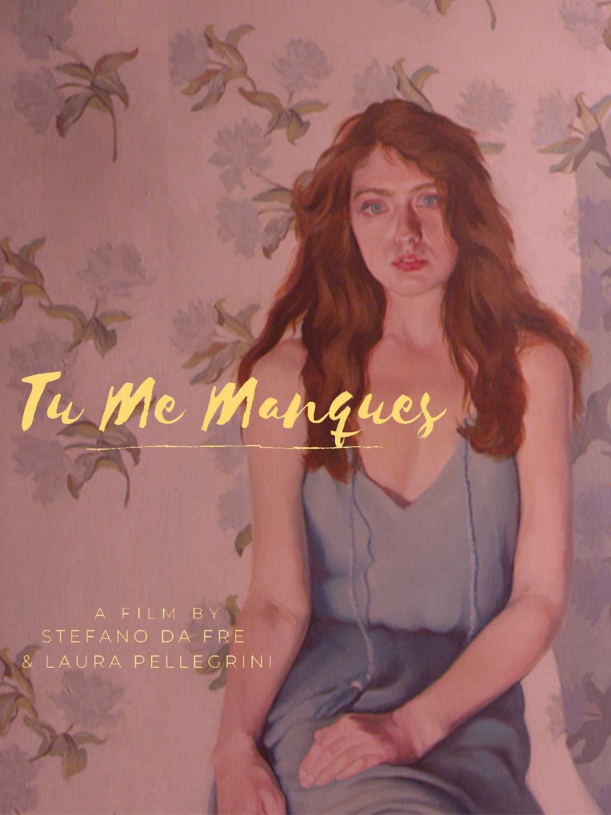 Tu Me Manques on Amazon Prime Video UK