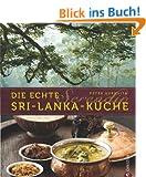 Serendip. Die echte Sri-Lanka-K�che