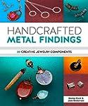 Handcrafted Metal Findings: 30 Creati...