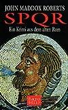 SPQR I - Ein Krimi aus dem alten Rom - Sonderausgabe - John Maddox Roberts
