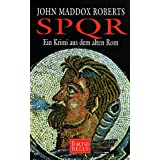 SPQR I - Ein Krimi aus dem alten Rom - Sonderausgabevon &#34;John Maddox Roberts&#34;