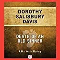 Death of an Old Sinner Audiobook by Dorothy Salisbury Davis Narrated by Terry Donnelly