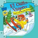 El Osito Viajero esquía en la Montaña Dorada [Traveling Bear Skis Gold Mountain (Texto Completo)] | Christian Joseph Hainsworth