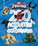 Ultimate Spider-Man : 200 activités et coloriages...