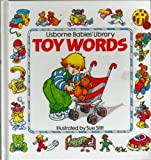 Toy Words (Usborne Babies' Library) (0746002203) by Tyler, Jenny