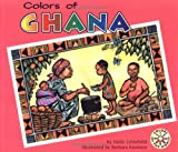 Colors of Ghana (Colors of the World) (Holly Littlefield)