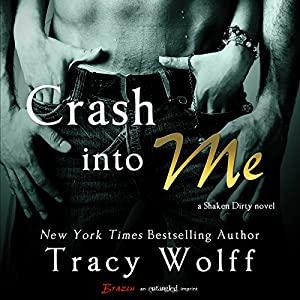 Crash into Me Audiobook