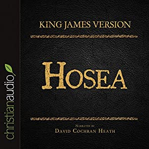 Holy Bible in Audio - King James Version: Hosea Audiobook