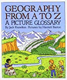 img - for Geography from a to Z: A Picture Glossary book / textbook / text book