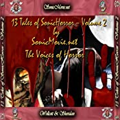 13 Tales of Sonic Horror, Volume 2 | [Edgar Allan Poe, H. P. Lovecraft, Hector Hugh Munro, Michael Hemmingson, K. Anderson Yancy]