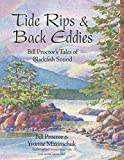 img - for Tide Rips and Back Eddies: Bill Proctor's Tales of Blackfish Sound by Bill Proctor (2015-11-14) book / textbook / text book
