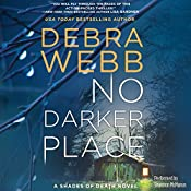 No Darker Place: A Thriller (Shades of Death, Book 1) | Debra Webb
