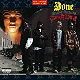 Creepin on Ah Come Up - Bone Thugs-N-harmony