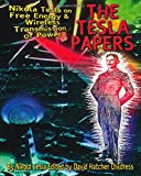 The Tesla Papers: Nikola Tesla on Free Energy & Wireless Transmission of Power (0932813860) by Tesla, Nikola