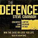 The Defence (       UNABRIDGED) by Steve Cavanagh Narrated by Adam Sims