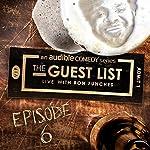 Ep. 6: Secret Deodorant | Ron Funches,Sean Patton,James Adomian,Brooks Wheelan,Baron Vaughn,Chris Fairbanks,Kate Willett