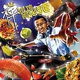 禅 in the HOUSE
