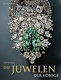 Image de Die Juwelen der Könige: Schmuckensembles des 18. Jahrhunderts aus dem Grünen Gewöl