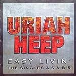 Easy Livin: the Singles A's & B's