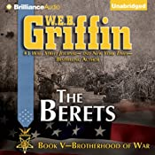 The Berets: Brotherhood of War, Book 5 | W.E.B. Griffin