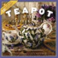 The Collectible Teapot & Tea Calendar 2007