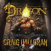 Judgment of the Dragon: The Chronicles of Dragon Series 2 | Craig Halloran
