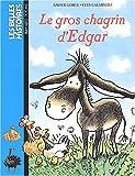 echange, troc Xavier Gorce - Les Belles Histoires, tome 44 : Le Gros Chagrin d'Edgar