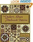 The Quilter's Album of Patchwork Patt...