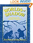Worlds of Shadow: Teaching with Shado...