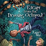 Escape from the Drooling Octopod!: The Star-Fighters of Murphy Street, Episode III | Robert West
