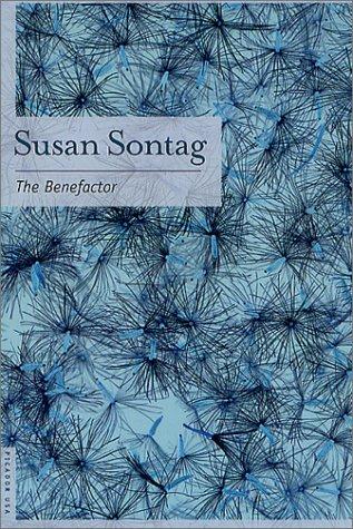 Benefactor, SUSAN SONTAG