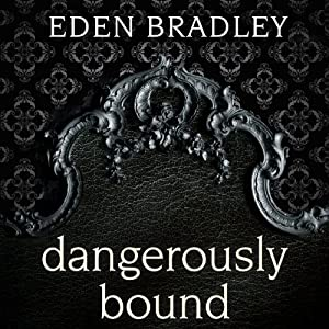 Dangerously Bound Audiobook