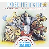 Under the Big Top: 100 Years of Circus Music