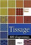 echange, troc Anne Dixon - Tissage : 600 diagrammes