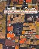 Human Mosaic, Studyguide &Human Mosaic Rand McNally Atlas 2008 (1429239506) by Domosh, Mona