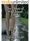 The Ghosts of Wolf Island Creek