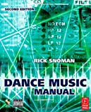 img - for Dance Music Manual: Tools, Toys, and Techniques (Edition 2) by Snoman, Rick [Paperback(2008  ] book / textbook / text book