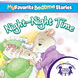 My Favorite Bedtime Stories: The Night-Night Song Audiobook