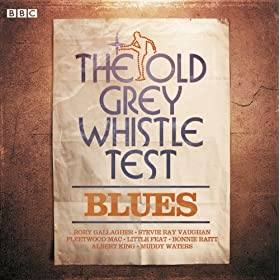 Old Grey Whistle Test Blues
