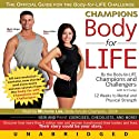 Champions Body-for-LIFE (       UNABRIDGED) by Art Carey Narrated by Michelle Lee