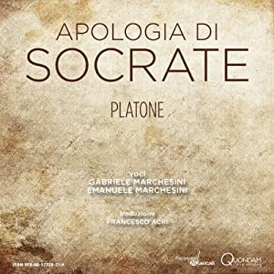 Apologia di Socrate [The Apology of Socrates] Hörbuch