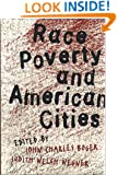 Race, Poverty, and American Cities