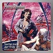 Suche nach der Erde - Teil 3 (Perry Rhodan Silber Edition 78) | H. G. Ewers, Hans Kneifel, William Voltz