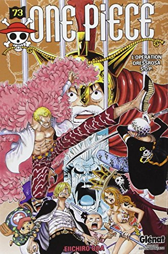 One Piece 73: L'operation Dressrosa S.O.P. (French Edition)