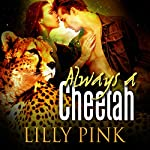 Always a Cheetah | Lilly Pink